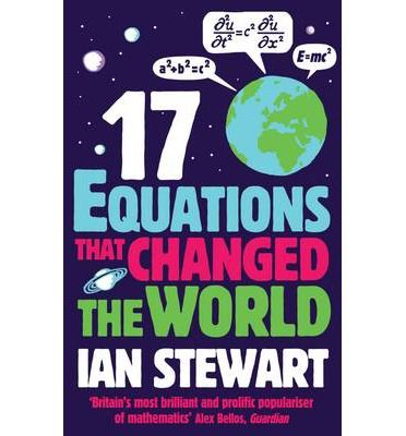 Seventeen Equations That Changed the World: Explores how Pythagoras's Theorem led to GPS and SatNav; how logarithms are applied in architecture; why imaginary numbers were important in the development of the digital camera, and what is really going on with Schrodinger's cat.