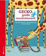 """""""Das Beste vom Besten. Eine wahre Fundgrube für alle, die fantasievolle Geschichten zum Vorlesen lieben."""", Rezension zu: 'GECKOs große Geschichtenwelt' auf Familien-Welt.de"""