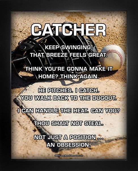 """Start laughing with Baseball CatcherPoster Print. Funny sayings like, """"Keep swinging, that breeze feels great,"""" will inspire baseball catchers on and off the field. Funny baseball sayings and an imag"""