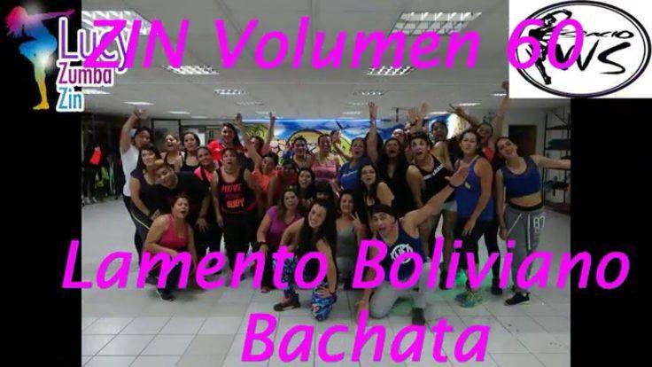 Lamento Boliviano Zumba Zin 60 Bachata