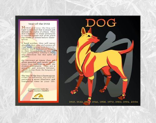 11 Hond - Asian Oriental Chinese Zodiac Poster Year of the Dog: Birth Years 1922 1934 1946 1958 1970 1982 1994 2006 2018 Golden Wave Creations http://www.amazon.com/dp/B000MBSHCK/ref=cm_sw_r_pi_dp_Jupqub0S6AVRJ