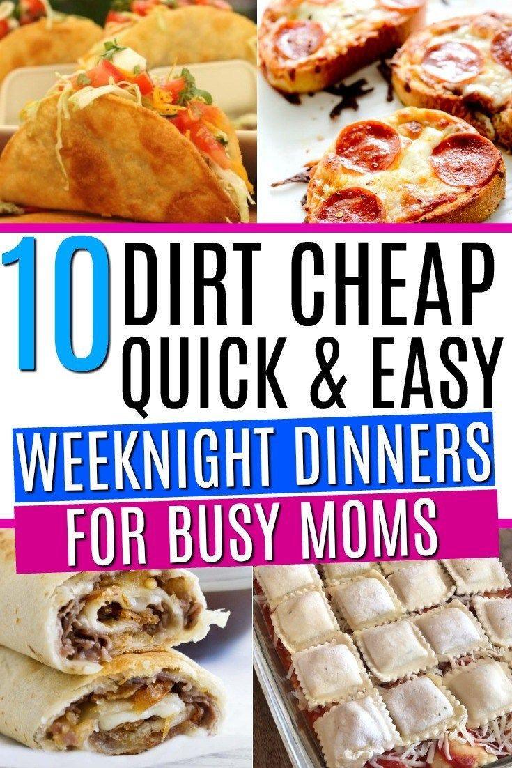 10 Quick Easy Weeknight Dinners On A Budget Easy Cheap Dinners Cheap Easy Meals Quick Easy Meals
