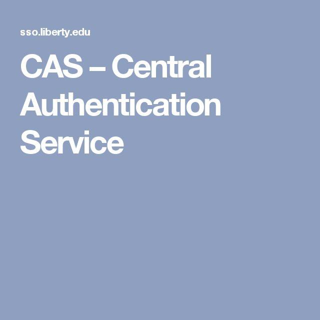 CAS – Central Authentication Service