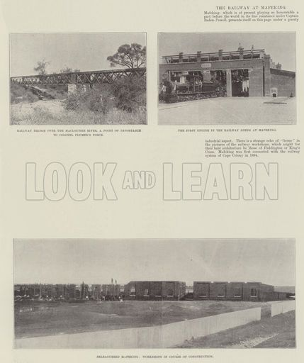 The Railway at Mafeking. Illustration for The Illustrated London News, 4…