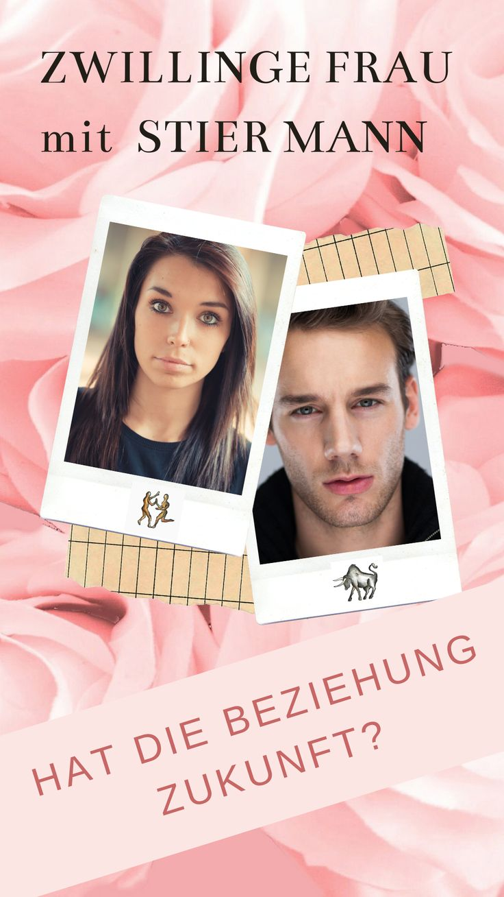 Stier-Mann & Zwilling-Frau | Zwilling frau, Stier mann