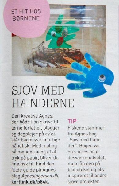Mine håndfik fra min bog Sjov Med Hænder er i Hendes Verden :)  Du kan læse mere om mine håndfisk lige her:  http://agnesingersen.dk/blog/akvarier/  Sjov Med Hænder er udsolgt, men kan i et begrænset tidrum købes i en sampak hos min forhandler Pernille fra Smukthjem.dk