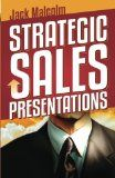 Strategic Sales Presentations - http://www.learnsale.com/sales-training/sales-call-planning/strategic-sales-presentations/