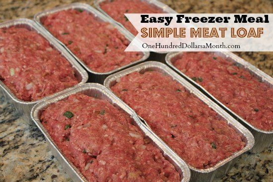 Easy Freezer Meals, Meat Loaf Recipe, Ground beef recipes, Freezer Meals, beef freezer meals, easy freezer meals, once a month cooking, meal prep