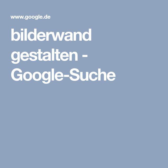 bilderwand gestalten - Google-Suche
