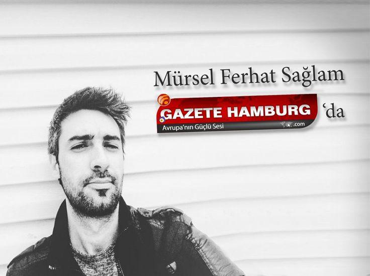 Dijital Pazarlama Uzmanı ve Yazar Mürsel Ferhat Sağlam Gazete Hamburg'ta #ŞilepDergi #MürselFerhatSağlam #GazeteHamburg #DijitalPazarlama #MarkaYönetimi #EdebiyatHaber #KültürSanat #Pazarlama #Reklam