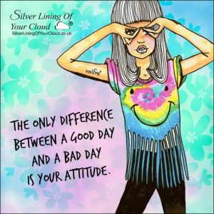 The only difference between a good day and a bad day is your attitude. ~Dennis S. Brown..._More fantastic quotes on: https://www.facebook.com/SilverLiningOfYourCloud  _Follow my Quote Blog on: http://silverliningofyourcloud.wordpress.com/