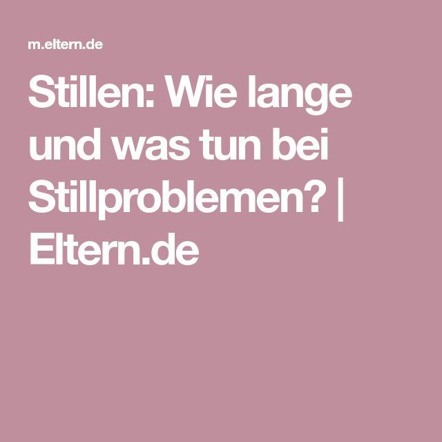Stillen: Wie lange und was tun bei Stillproblemen? | Eltern.de