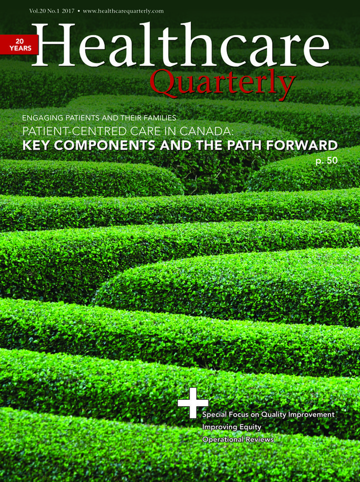 Healthcare Quarterly Vol. 20 No. 1 2017:: Longwoods.com