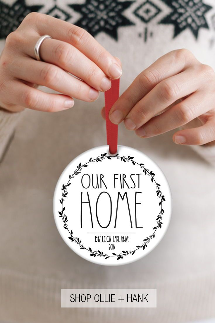 New Home Gift Our First Home Ornament First Home Gifts Home Gifts Housewarming Gift Ideas First Home
