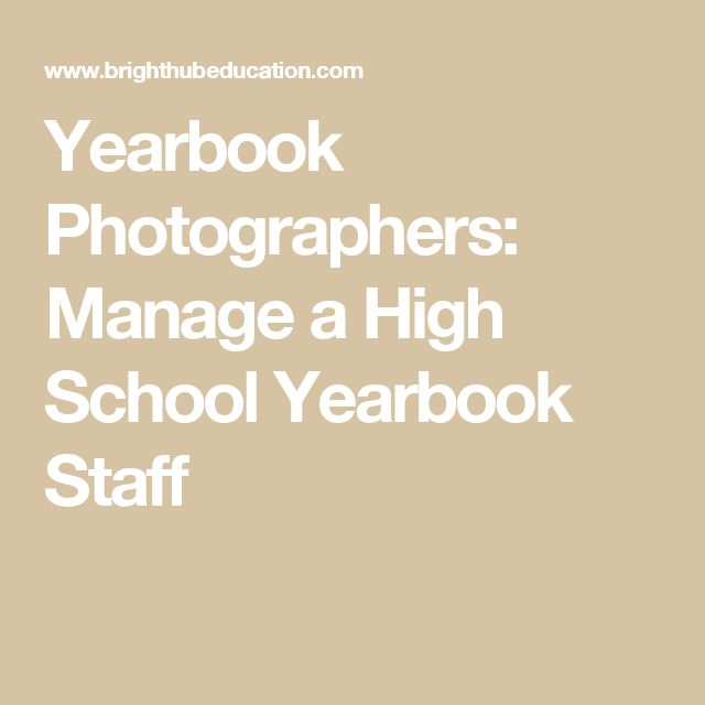 Yearbook Photographers: Manage a High School Yearbook Staff