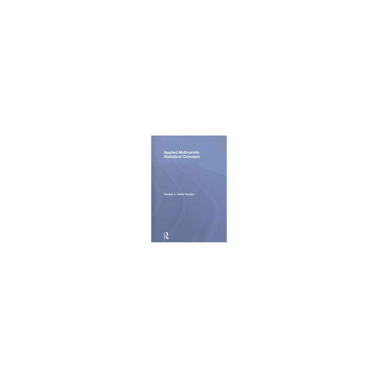 Applied Multivariate Statistical Concepts (Hardcover) (Debbie L. Hahs-vaughn)