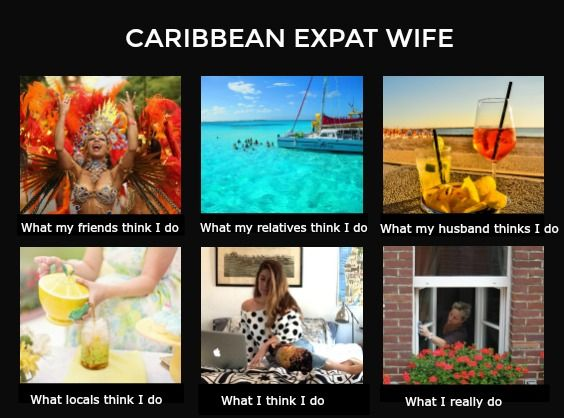 A fun look into the expat wife in the Caribbean