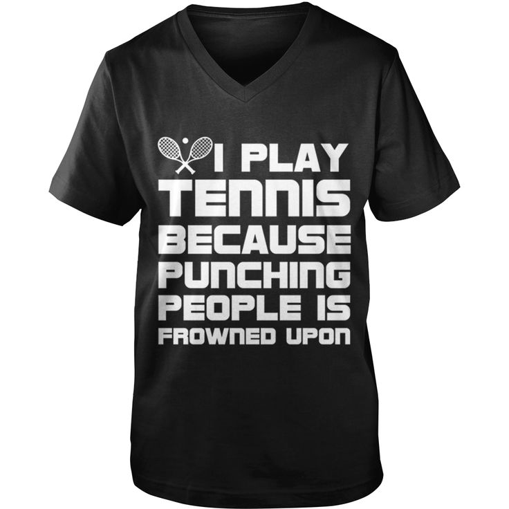 Play #TENNIS quote Dad Mom Men Man Woman Women Wife Husband Girl Boy Lady Player, Order HERE ==> https://www.sunfrog.com/Sports/111906569-365878591.html?53625, Please tag & share with your friends who would love it, #jeepsafari #xmasgifts #christmasgifts  #tennis quotes, tennis outfit, tennis court  #tennis #holidays #events #gift #home #decor #humor #illustrations