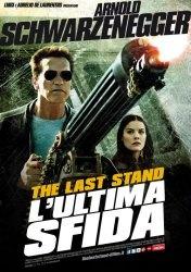 """""""The Last Stand – L'Ultima Sfida"""" di Jee-woon Kim - NSC - NonSoloCinema"""