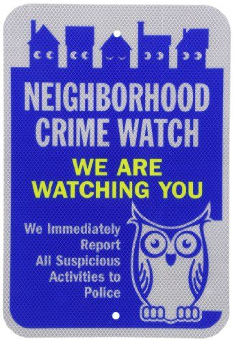 "SmartSign 3M Diamond Grade Reflective Aluminum Sign, Legend ""Neighborhood Crime Watch We Are Watching You"" with Graphic, 18"" high x 12"" wide, Blue/Yellow on White SmartSign by Lyle"