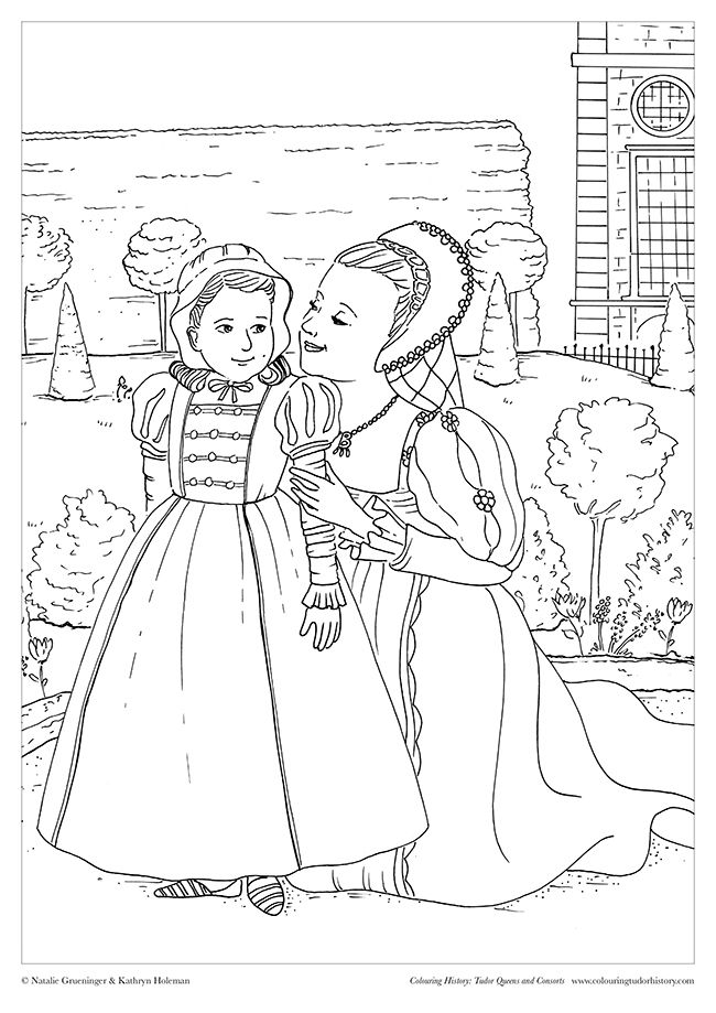 Free Download Illustration Based On A Scene Between Queen Anne Boleyn And A Young Elizabeth I From The Film Free Coloring Pages Tudor History Colouring Pages