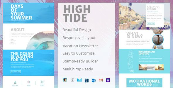 High Tide - Creative Email Newsletter . High has features such as High Resolution: No, Compatible Browsers: Gmail, Yahoo Mail, Microsoft Outlook, Thunderbird, Hotmail, Apple Mail, Compatible Email Services: MailChimp, Campaign Monitor, StampReady, iContact, Columns: 3