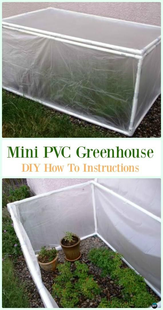 Mini Pvc Greenhouse Diy Instructions Low Budget Diy Pvc Garden Projects Pvc Greenhouse Diy Greenhouse Plans Diy Greenhouse