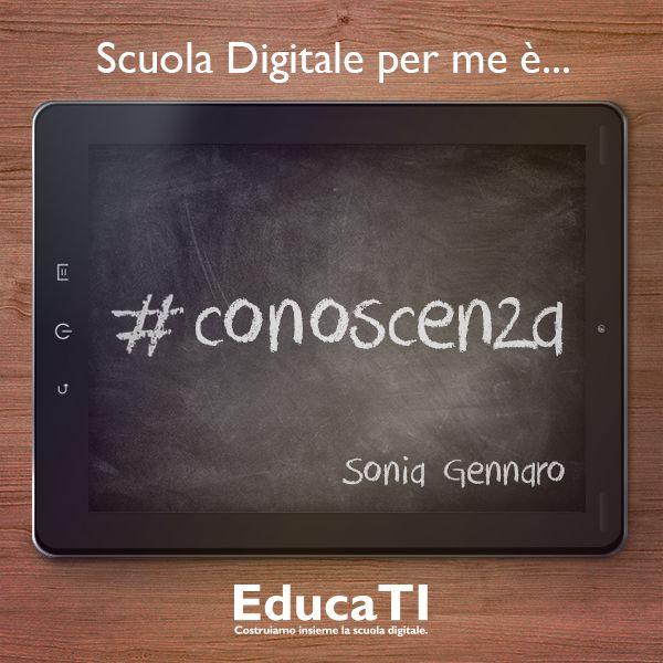 Ecco cosa pensa Sonia Gennaro della #scuola #digitale!