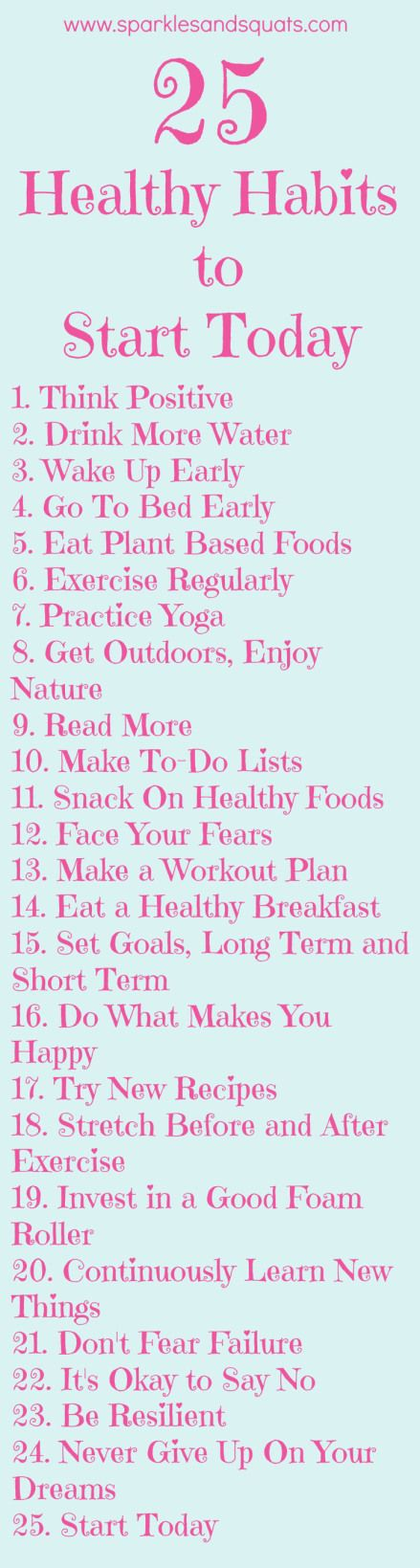 Living simply & living healthily - here are 25 healthy habits to cultivate today.