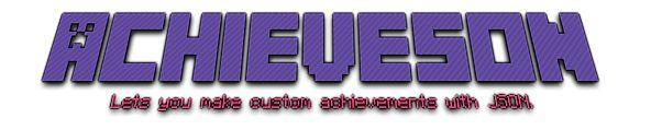 Download AchieveSON Mod 1.13/1.12.2/1.11.2 - A mod that lets you create achievements using JSON....