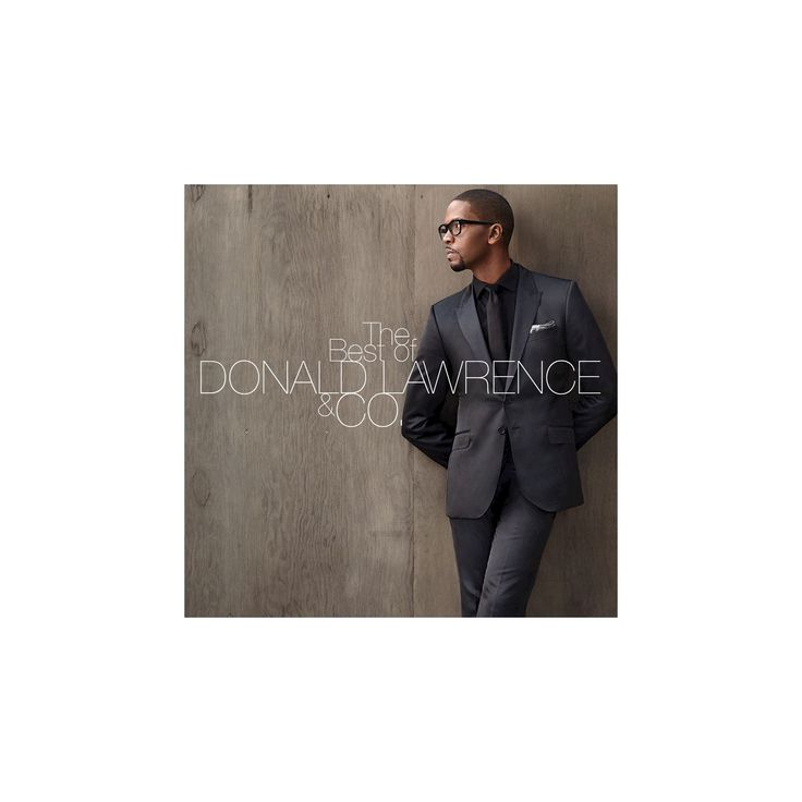 Donald & c lawrence - Best of donald lawrence & co (CD)