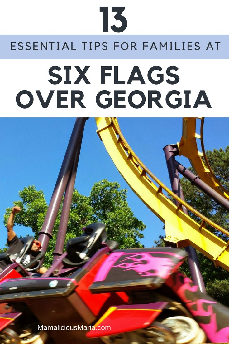 13 Six Flags Over Georgia Tips To Save You Time And Money Six Flags Great Adventure Six Flags Atlanta Travel