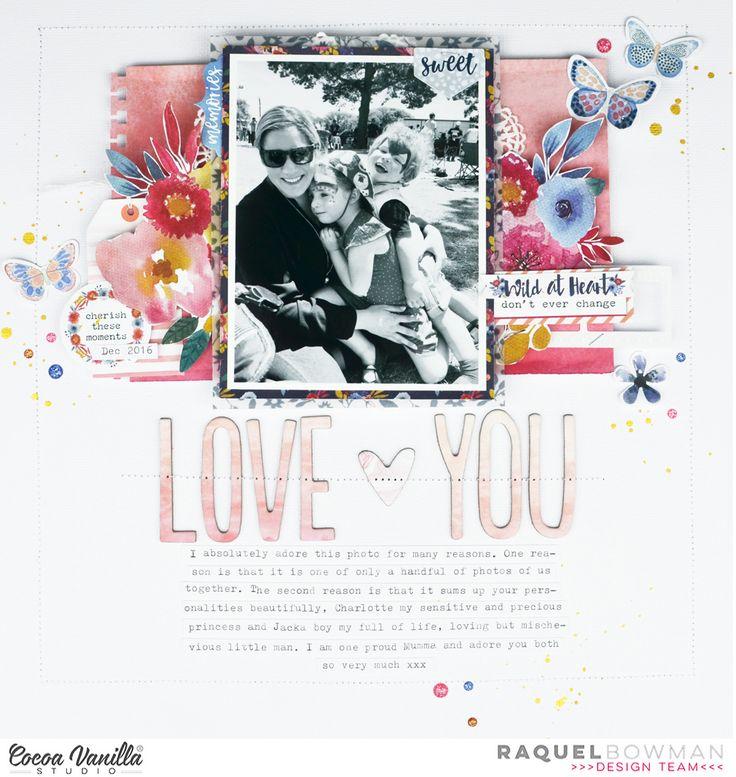 Love You | Wild at Heart | Raquel Bowman – Cocoa Vanilla Studio