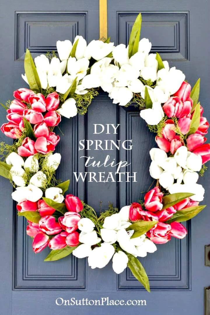 DIY Spring Tulip Wreath - 101 Easy DIY Spring Craft Ideas and Projects - DIY & Crafts