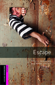 Starter - Level 1   - Oxford Bookworms Library: Escape | Oxford University Press