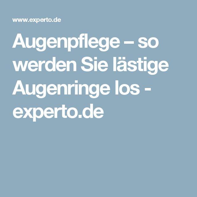 Augenpflege – so werden Sie lästige Augenringe los - experto.de