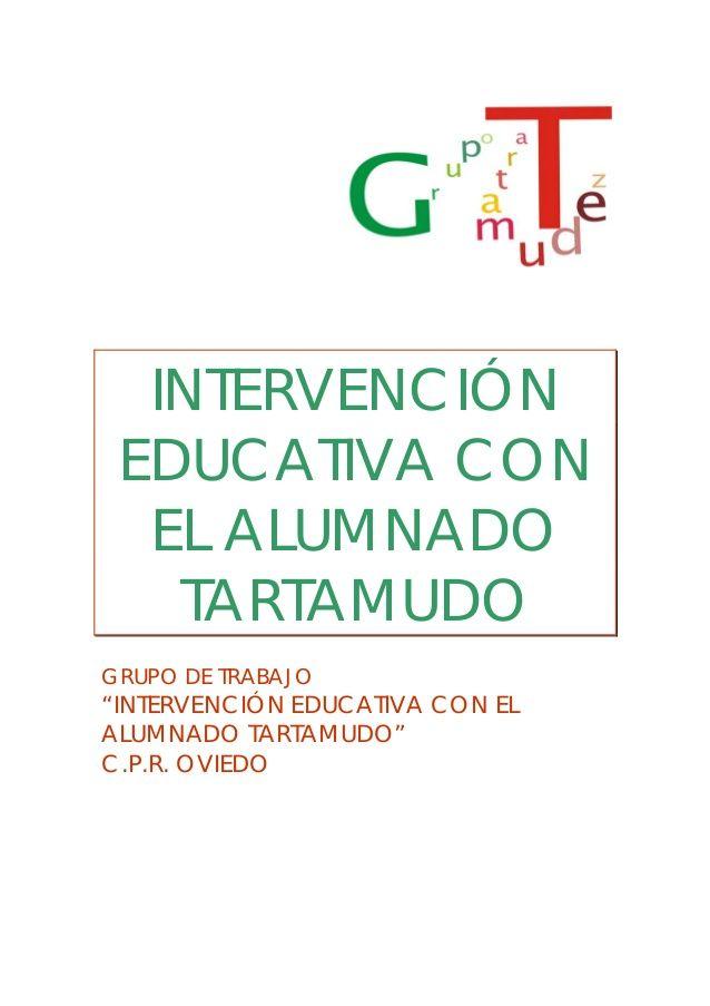 Intervencion educativa disfemia by Elena Zapata Valero via slideshare