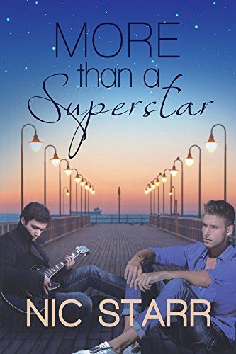 More Than a Superstar by Nic Starr gay romance | m/m romance | romance novel #gayromance #mmromance #gayromancenovel #mmromancenovel