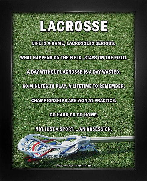"Lacrosse Male Stick 8x10 Poster Print. A shot of a lacrosse stick and great sports quotes like, ""Life is a game, Lacrosse is serious,"" will motivate you to stay at the top of your game."