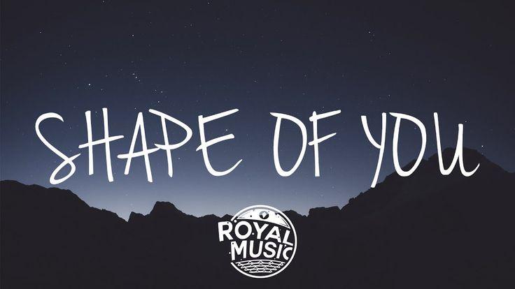 Ed Sheeran Shape Of You Lyrics Lyric Video Youtube Shape Of You Lyrics Shape Of You Song Yours Lyrics