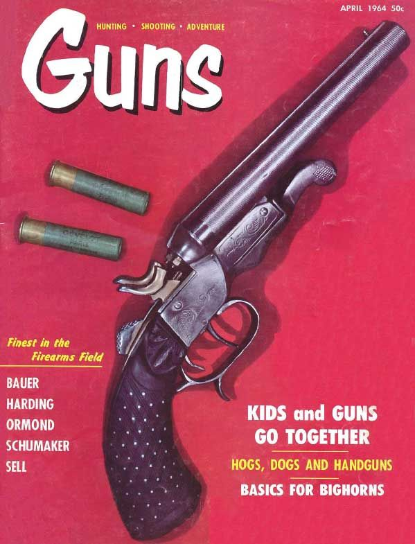 GUNS Magazine April 1964 | Classic Editions of GUNS Magazine | Click here to read this: http://www.gunsmagazine.com/1964issues/G0464.pdf