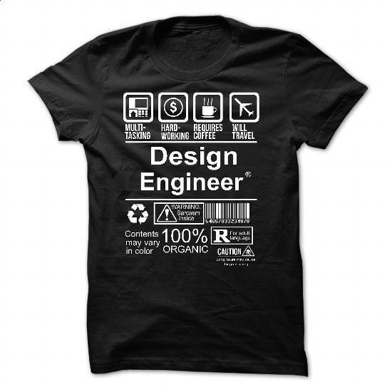 DESIGN ENGINEER - #funny t shirts for women #orange hoodie. BUY NOW => https://www.sunfrog.com/No-Category/DESIGN-ENGINEER-6591-Black-54932092-Guys.html?60505