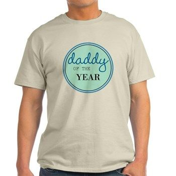Daddy Of The Year T-Shirt Father's Day http://www.cafepress.com/teesounds/12607518