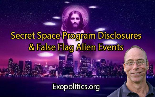 Secret Space Program Disclosures & False Flag Alien Events