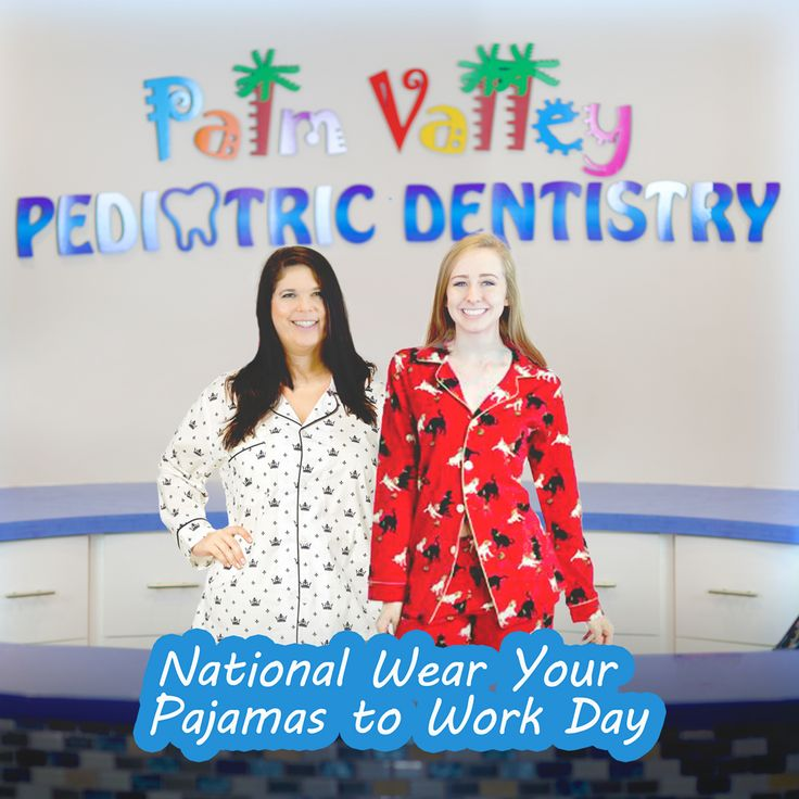 Today is National Wear Your Pajamas to Work Day! How many times have you just wanted to roll out of bed and head into work in your cozy, comfortable pajamas? Well, today you can!  Palm Valley Pediatric Dentistry - No Cavity Club  www.pvpd.com #pvpd #kid #child #children #love #cute #sweet #pretty #little #fun #family #baby #happy #smile #dentist #pediatricdentist #goodyear #avondale #surprise #phoenix #litchfieldpark #verrado #dentalcare #oralhealth #kidsdentist #childrendentist #pch