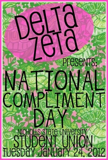 National Compliment Day. A give back day for Nicholls Students hosted in the Student Union every year. The Kappa Alpha chapter distributes cookies and compliments.