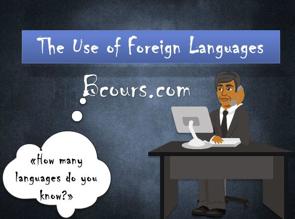 The Use of Foreign Languages