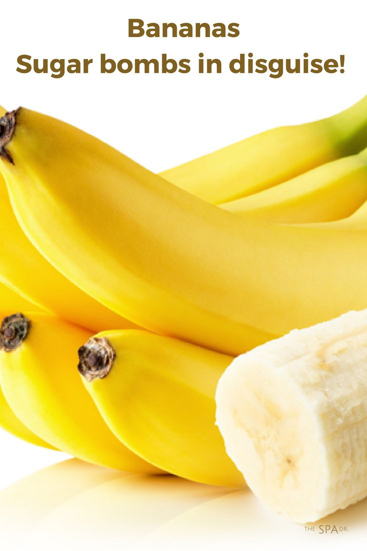 One #banana contains about three teaspoons of fructose (sugar) per 100 grams, or roughly the equivalent to half a Hershey's milk chocolate bar (43 grams).  If you must go bananas, try boosting the nutritional value by adding a nut butter for a protein hit — and eat only half to limit unneeded sugar. And a not-so-ripe banana also has less sugar, so factor that into the equation if you go bananas for the fruit.
