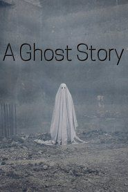 A Ghost Story 2017 Watch Online Free Stream
