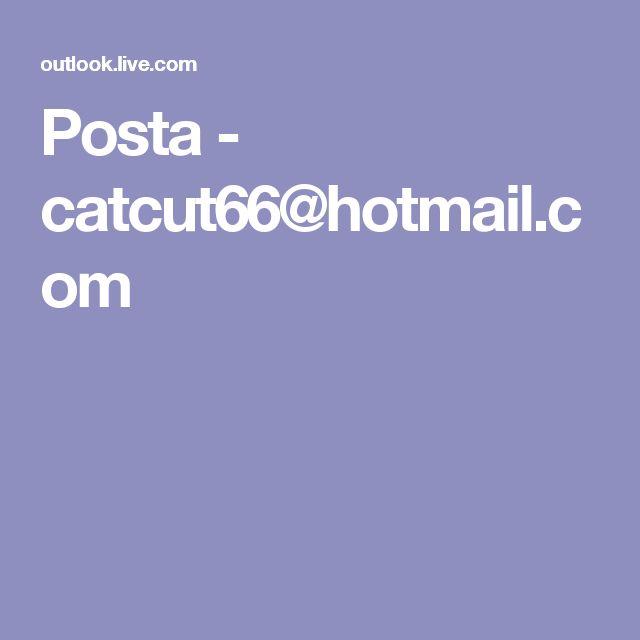 Posta - catcut66@hotmail.com